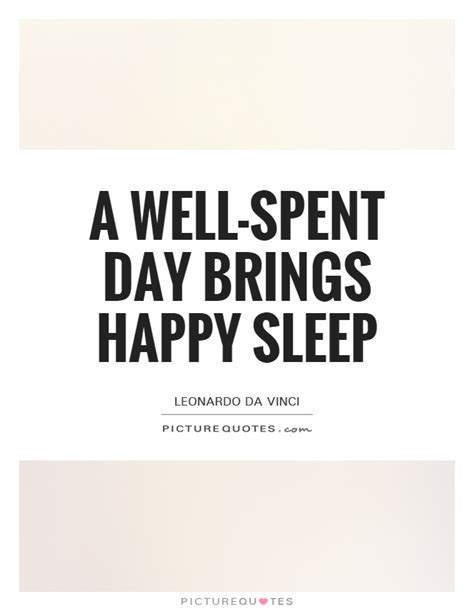 A Well Spent Day Essay by Happy Quotes Happy Sayings Happy Picture Quotes Page 33
