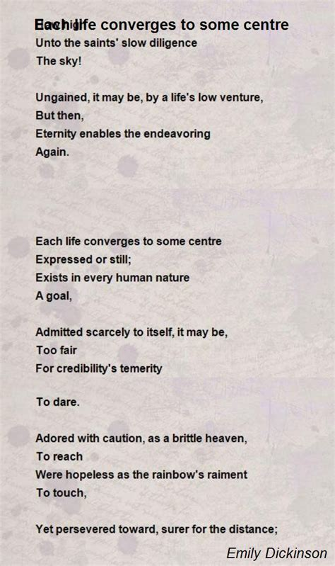 Emily Dickinson Biography Poem Hunter | each life converges to some centre poem by emily dickinson