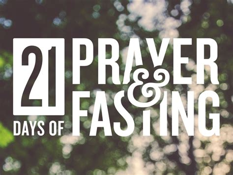 day of fasting 21 days of prayer and fasting on inspirationde