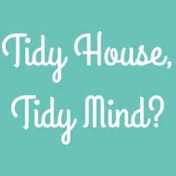 tidy house tidy house tidy mind single mother ahoy