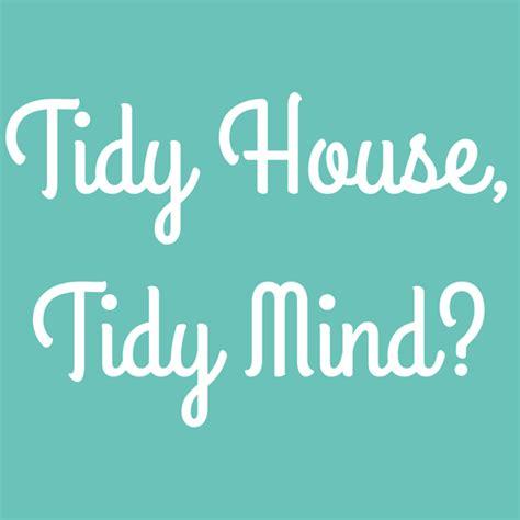 tidy house tidy mind single ahoy