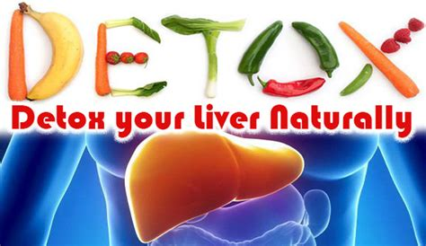 How To Detox Liver Naturally At Home by How To Detox Your Liver Naturally At Home