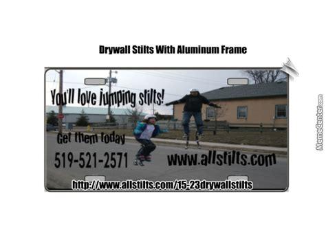 Drywall Meme - drywall stilts with aluminum frame by janetayler meme center