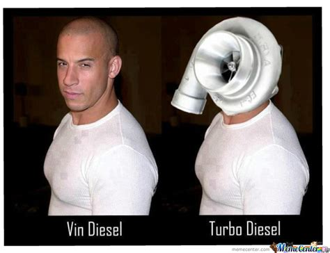 Turbo Meme - turbo diesel by matej stojanovski 39 meme center