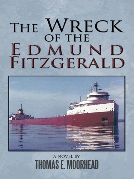 libro the wreck of the the wreck of the edmund fitzgerald by thomas e moorhead nook book ebook barnes noble 174
