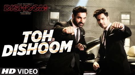song on toh dishoom song dishoom