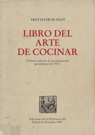 el libro del arte 1465471251 libros de cocina y gastronom 237 a libro del arte de cocinar
