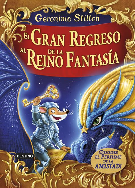 libro el gran regreso al 161 el gran regreso al reino de la fantas 237 a ratoblog geronimo stilton