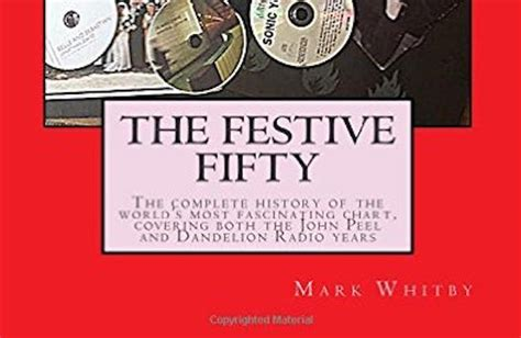 the festive fifty interview mark whitby in which we talk to the man who wrote the book about john peel s quot the