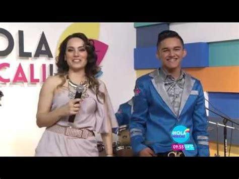 hola grupo youtube hola mexicali grupo cartier pte2 youtube