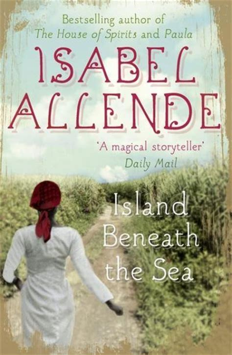 the island beneath the sea isabel allende comprar libro en fnac es