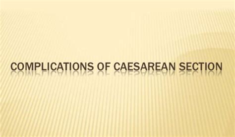 emergency c section risks complications of cesarean delivery