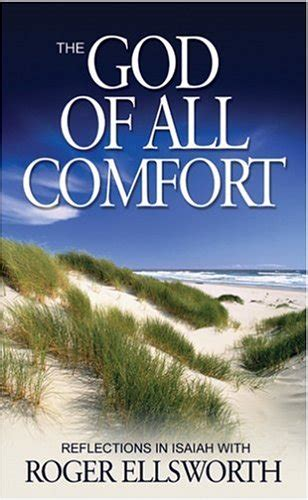 god of comfort god of all comfort the isaiah christian book discounters