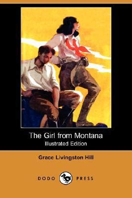 Montana S Gift Card Balance - the girl from montana dodo press by grace livingston hill paperback booksamillion
