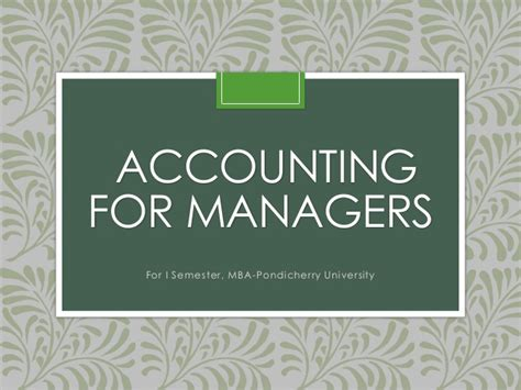 Accounting For Managers Mba by Fundamentals Of Accounting