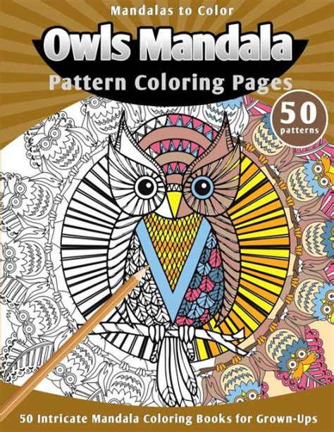 mandala coloring books for grown ups mandalas to color owls mandala pattern coloring pages 50