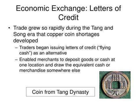 Letter Of Credit Meaning In Economics Ppt Resurgent China Tang And Song Theme Centralization Powerpoint Presentation Id 1275840
