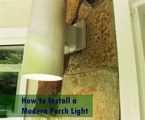 how to install a porch light how to install a modern porch light for a warmer welcome