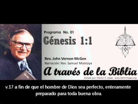 samuel montoya a traves de la biblia genesis 1 1 a traves de la biblia wmv youtube