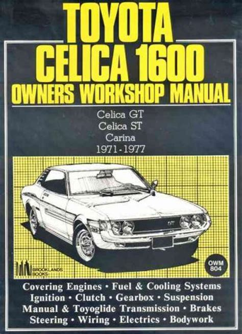 how to download repair manuals 1976 toyota celica lane departure warning toyota celica 1600 workshop manual celica gt celica st carina 1971 1977 sagin workshop car