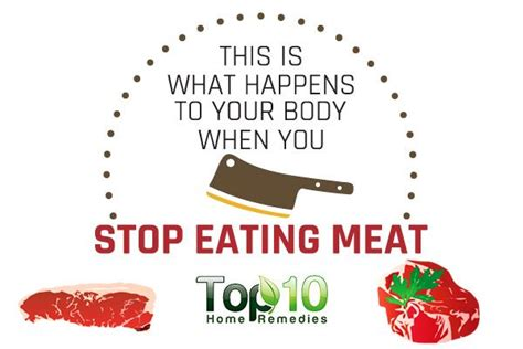 eat meat and stop this is what happens to your body when you stop eating meat top 10 home remedies