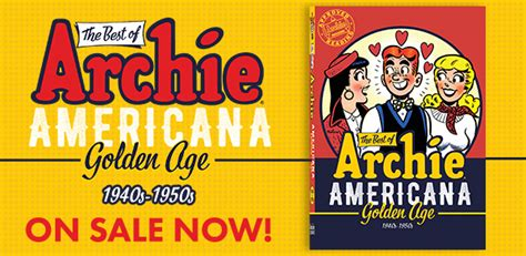 the best of archie americana vol 1 golden age the best of archie comics books archie comics
