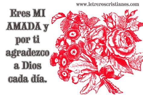 Imagenes De Amor Para Mi Amada | eres mi amada 171 letreros cristianos com imagenes