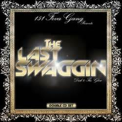 kherk cobain 151 feva gang the last swaggin double cd set hosted by