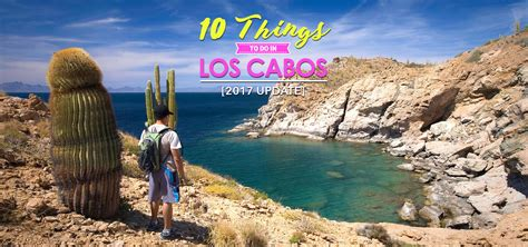 los cabos top 10 things to do in los cabos 2017 update solaris resorts