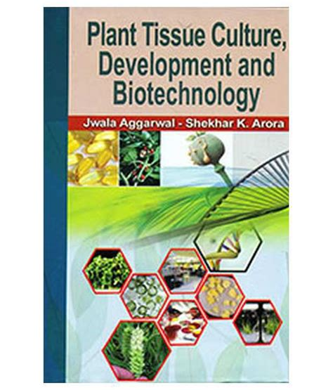 plant tissue culture development and biotechnology books plant tissue culture development and biotechnology buy