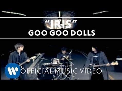 download mp3 free goo goo dolls iris goo goo dolls iris listen watch download and