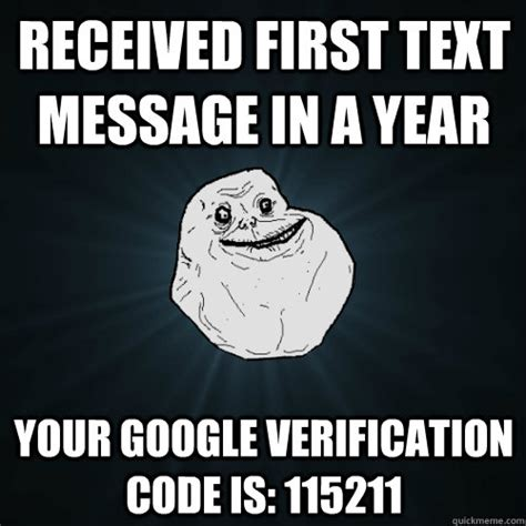 Mass Text Meme - received first text message in a year your google