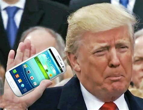 what phone does president trump use if donald trump still uses a galaxy s3 that s a big