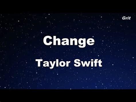 taylor swift change karaoke change taylor swift karaoke no guide melody youtube