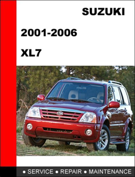 car service manuals pdf 2001 suzuki grand vitara security system suzuki xl7 2001 2006 factory service workshop repair manual downl