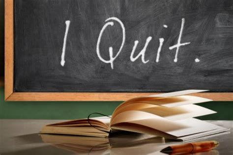 i quit why teachers are leaving the profession they books the toughest you ll leave edushyster