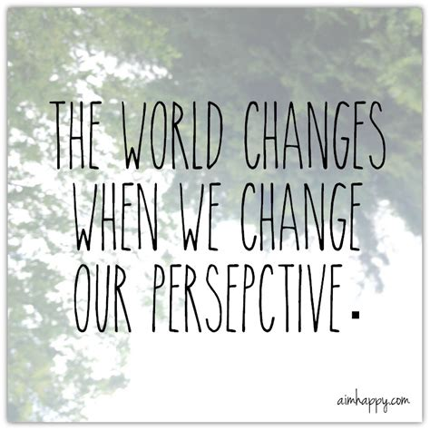 perspective quotes 25 perspective quotes to inspire new beginnings
