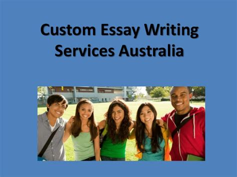Custom Essay Writing Australia by Custom Essay Writing Services Australia Custom Essay Writing Services Australia Ayucar