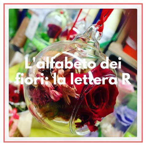 alfabeto dei fiori l alfabeto dei fiori la lettera r