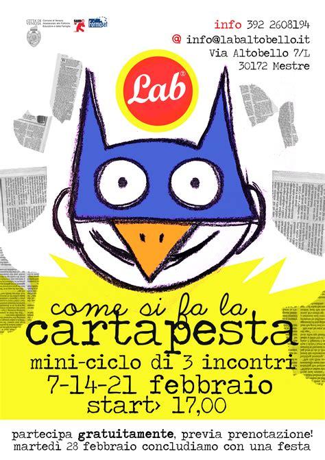 Come Si Fa La Cartapesta by Come Si Fa La Cartapesta Lab Altobello