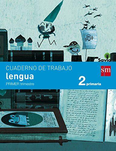 savia lengua 2 educacin cuaderno de lengua 2 primaria 1 trimestre savia libros bid