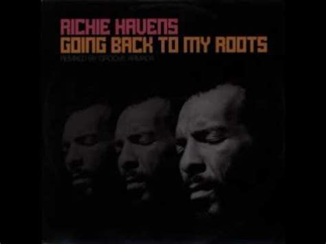richie havens groove armada richie havens going back to my roots groove armada go