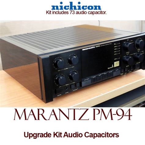 where are nichicon capacitors made marantz pm 94 upgrade kit audio capacitors