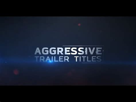 after effects trailer template aggressive trailer titles after effects template