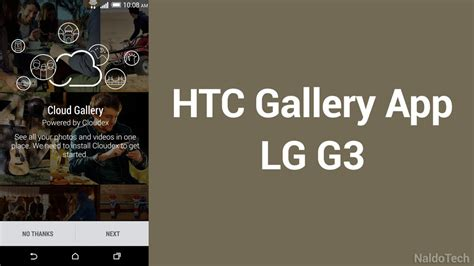 htc one gallery apk install htc one m8 gallery app on lg g3 ported apk naldotech