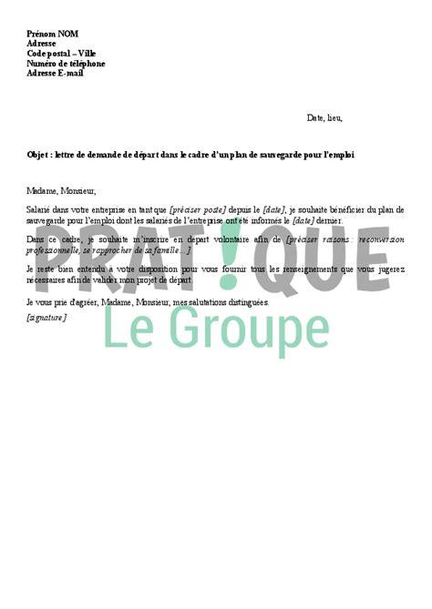 Exemple De Lettre De Demande D Emploi Dans Un Ministere lettre de demande de d 233 part dans le cadre d un plan de