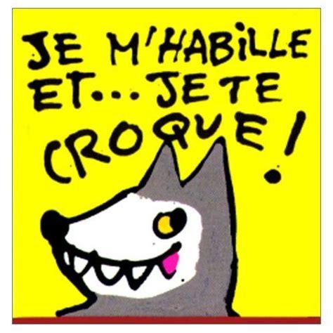 libro je mhabille et je je m habille et je te croque pr 233 pa materestelle