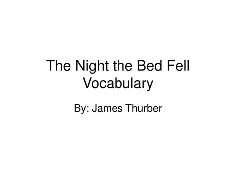 The The Bed Fell ppt the the bed fell vocabulary powerpoint