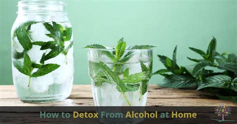 How To Do Detox At Home by How To Safely Detox From At Home