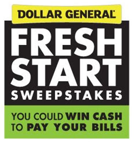 Dollar General Store Sweepstakes - dollar general quot fresh start quot sweepstakes